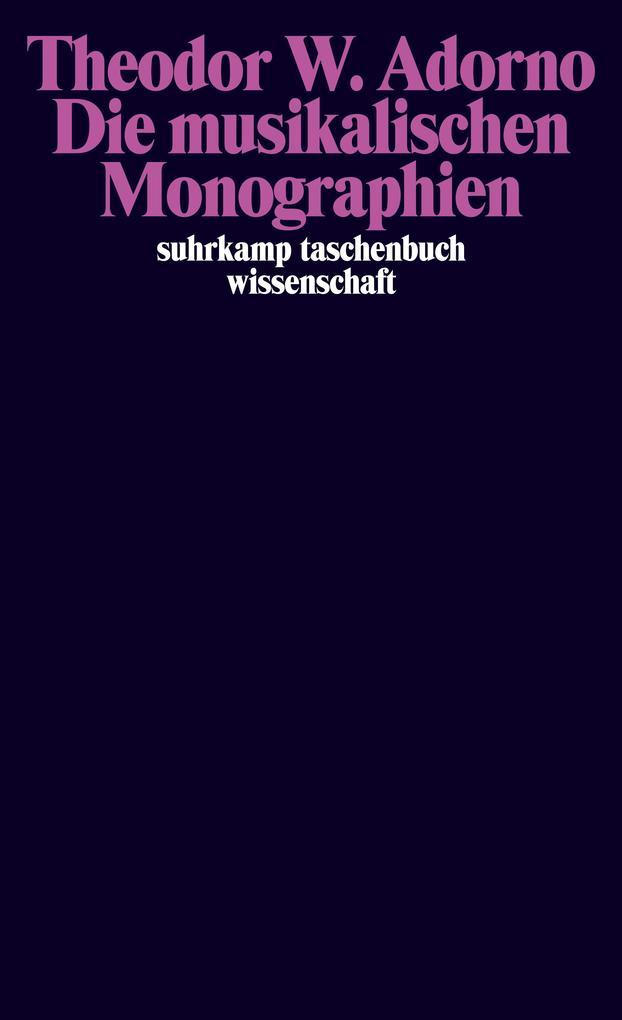 Die musikalischen Monographien: Wagner / Mahler / Berg als Taschenbuch