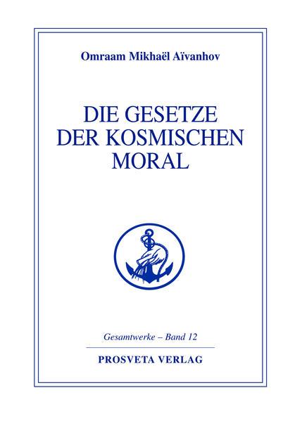 Die Gesetze der kosmischen Moral als Buch