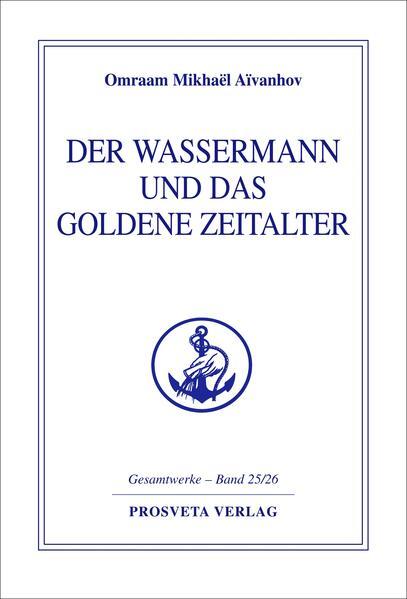 Der Wassermann und das Goldene Zeitalter als Buch
