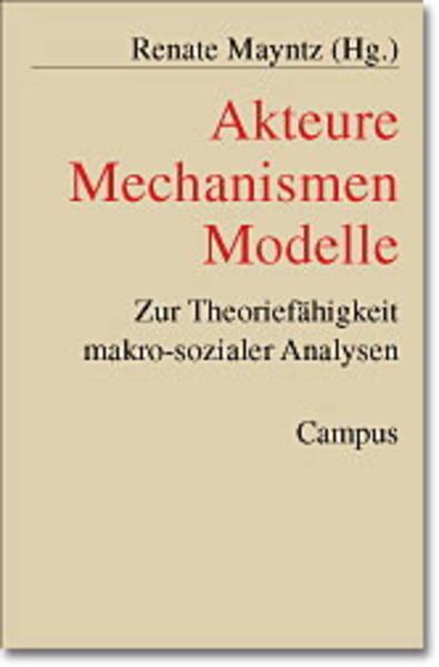 Akteure - Mechanismen - Modelle als Buch