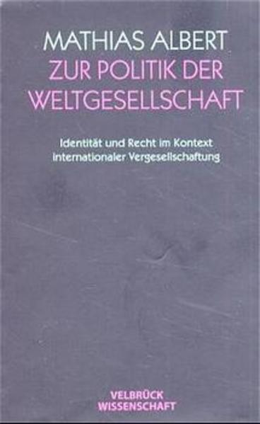 Zur Politik der Weltgesellschaft als Buch