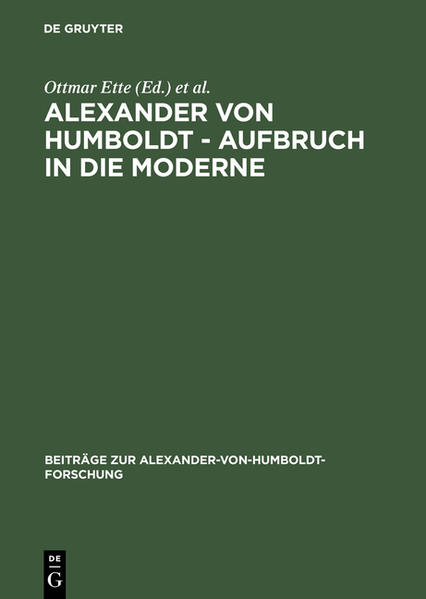 Alexander von Humboldt. Aufbruch in die Moderne als Buch