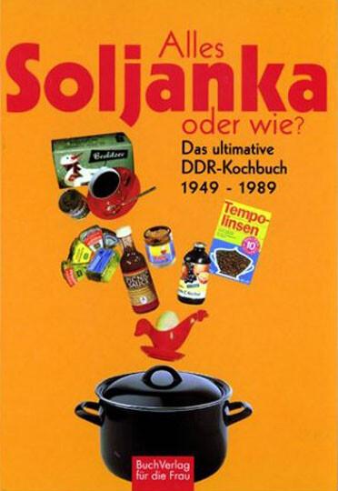 Alles Soljanka - oder wie? als Buch