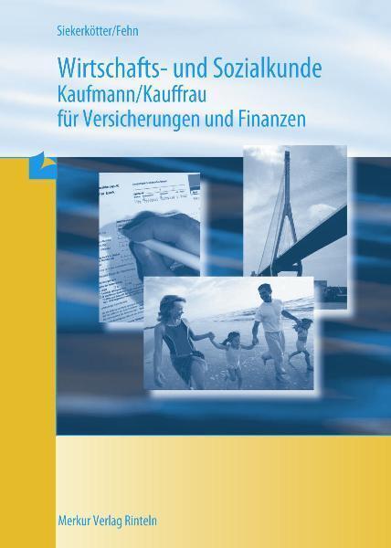 Wirtschafts- und Sozialkunde Versicherungskaufmann/-frau als Buch