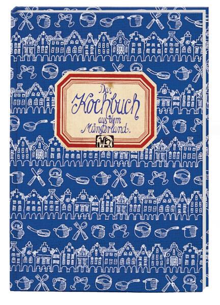 Das Kochbuch aus dem Münsterland als Buch