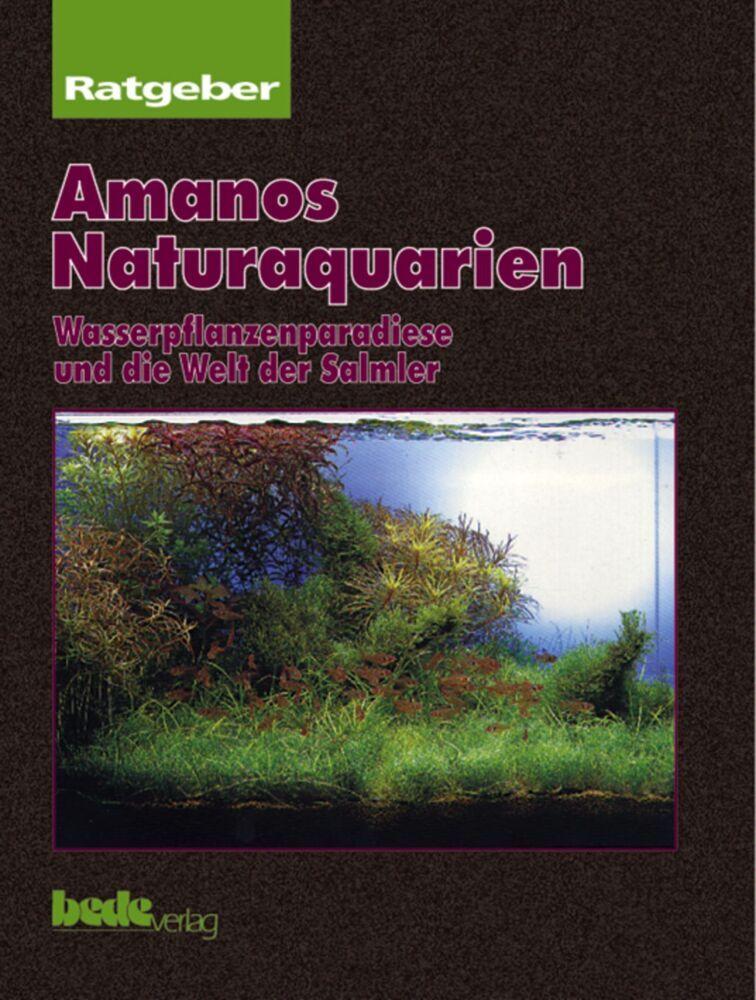 Ratgeber Amanos Naturaquarien als Buch