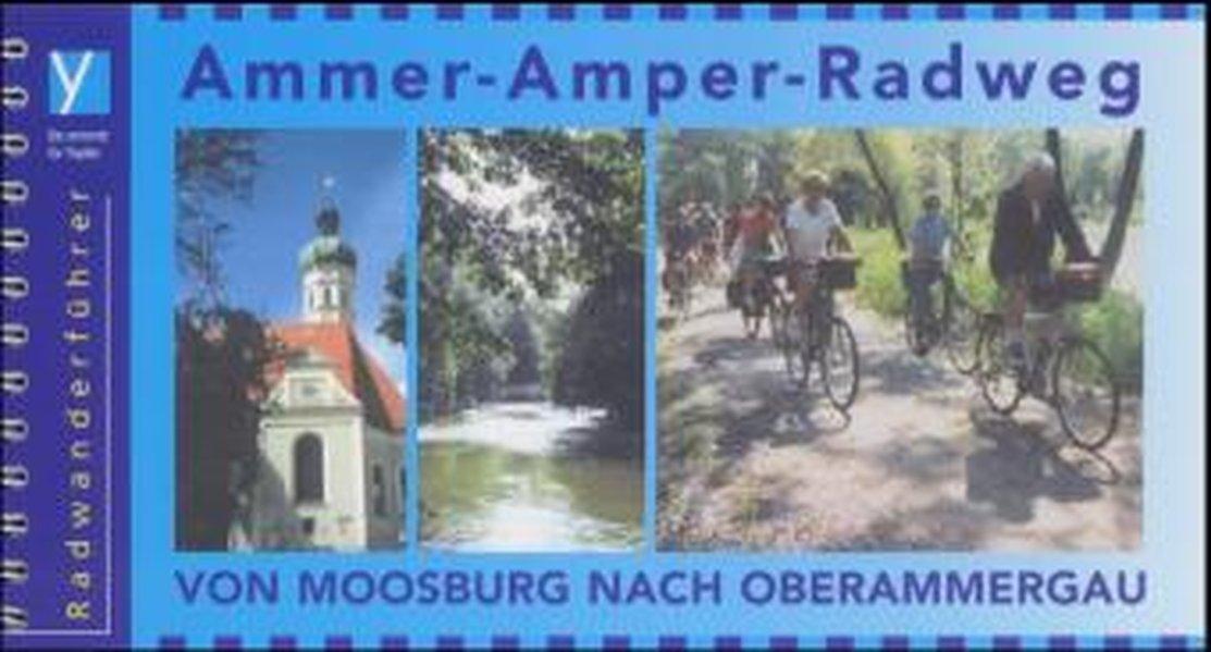 Ammer-Amper-Radweg. Radführer als Buch