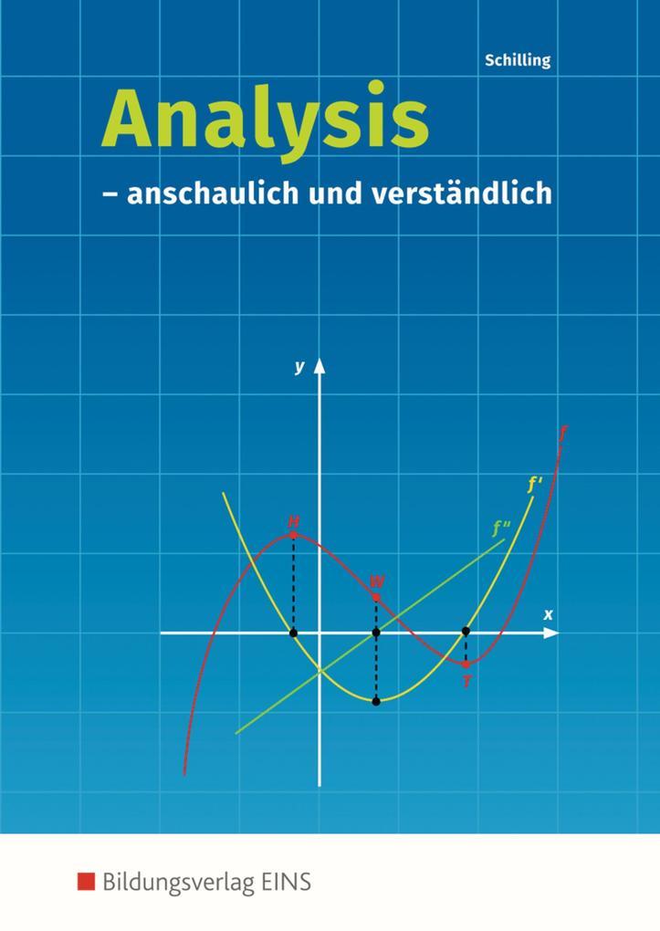 Analysis. anschaulich und verständlich: Schülerband als Buch