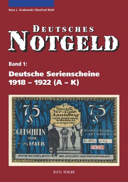 Deutsche Serienscheine 1918 - 1922 als Buch