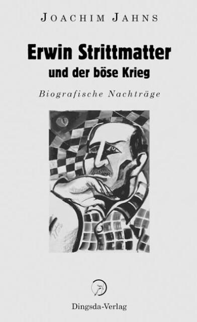 Erwin Strittmatter und der böse Krieg als Buch