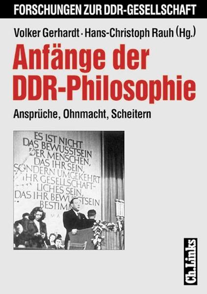Anfänge der DDR-Philosophie 1945 - 1958 als Buch