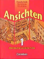 Ansichten 1. Schülerbuch. Hauptschule. Nordrhein-Westfalen als Buch