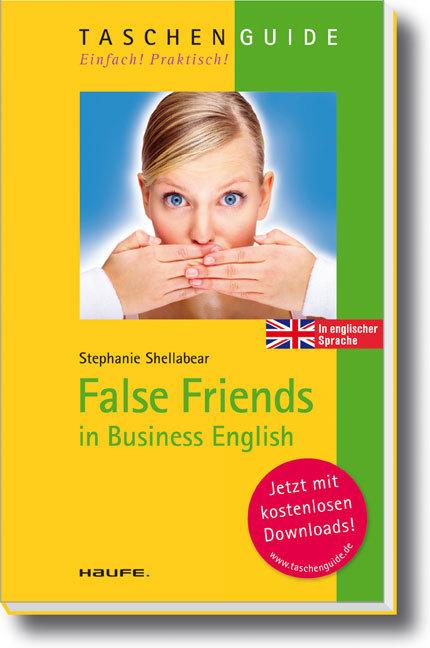 False Friends als Buch von Stephanie Shellabear - Haufe Lexware GmbH