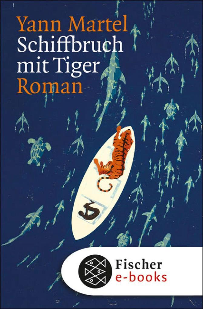 Schiffbruch mit Tiger als eBook von Yann Martel