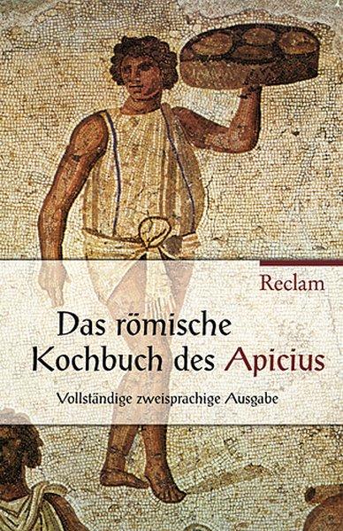 Über die Kochkunst / De re coquinaria als Taschenbuch