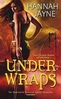 Under Wraps: The Underworld Detection Agency Chronicles
