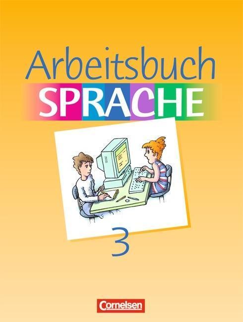 Arbeitsbuch Sprache 3 RSR. Sonderschule. Neue Ausgabe als Buch