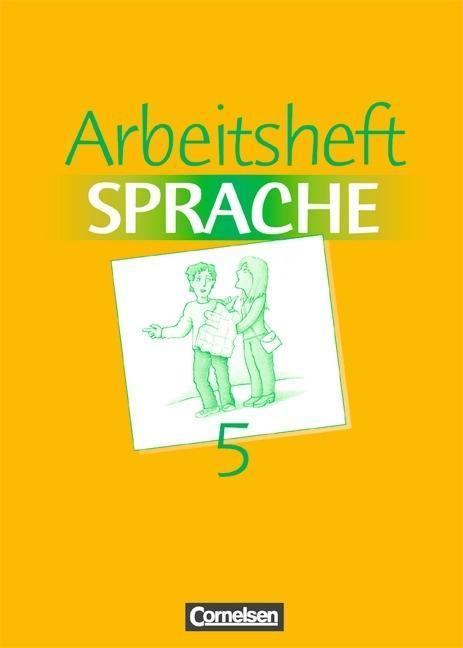 Arbeitsbuch Sprache 5. Arbeitsheft. Neue Ausgabe. Sonderschule als Buch