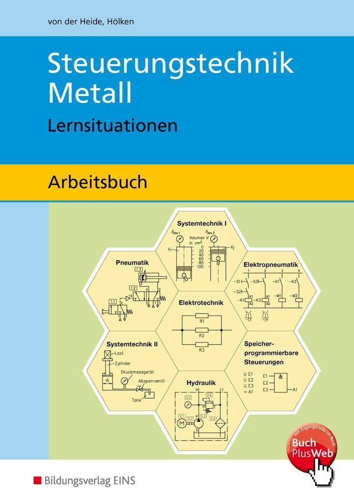 Steuerungstechnik Metall. Arbeitsbuch. Lernsituationen als Buch