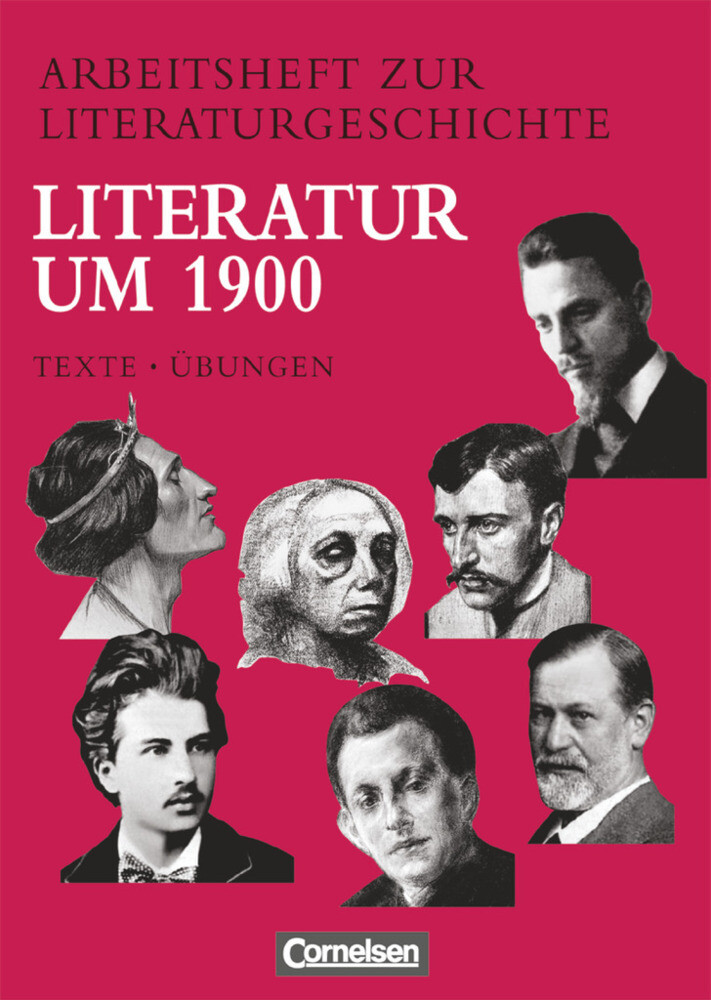 Arbeitsheft zur Literaturgeschichte. Literatur um 1900 als Buch