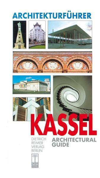 Architekturführer Kassel / An Architectural Guide als Buch
