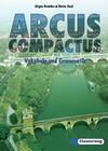 Arcus Compactus. Vokabel und Grammatik. Gymnasium