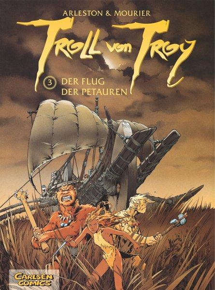 Troll von Troy 03: Der Flug der Petauren als Buch