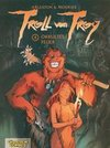 Troll von Troy 04: Okkultes Feuer