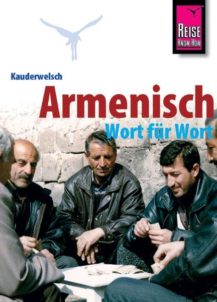 Armenisch Wort für Wort. Kauderwelsch als Buch