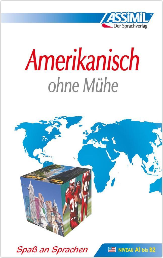 Assimil. Amerikanisch ohne Mühe. Lehrbuch als Buch
