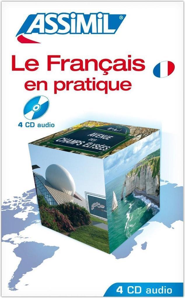 Assimil-Methode. Französisch in der Praxis. 4 CDs als Hörbuch