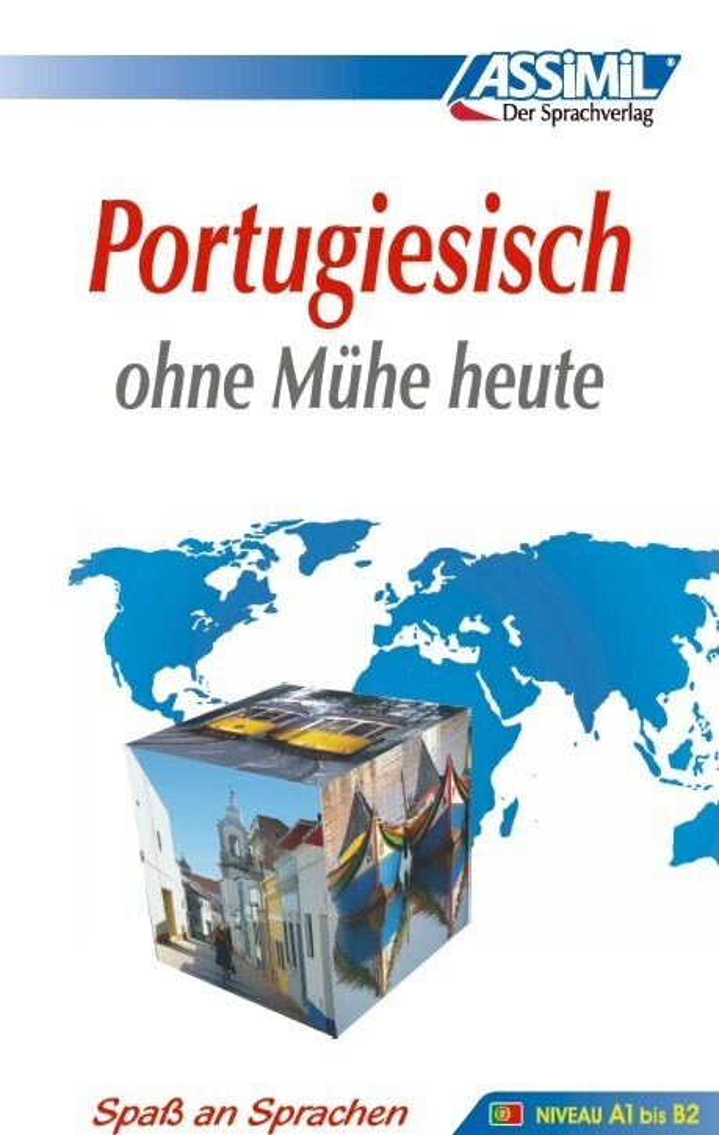 Assimil. Portugiesisch ohne Mühe heute. Lehrbuch als Buch