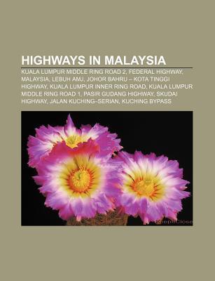 Highways in Malaysia als Taschenbuch von