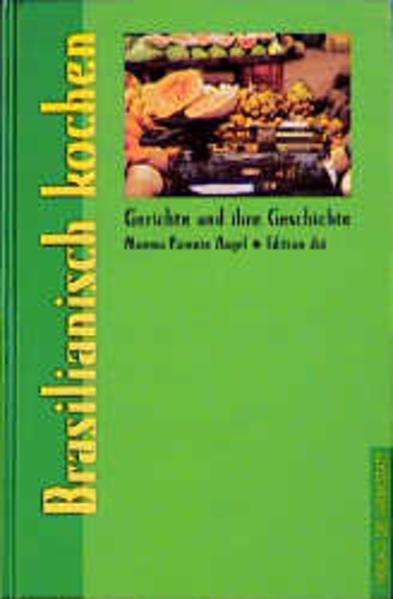 Brasilianisch kochen als Buch