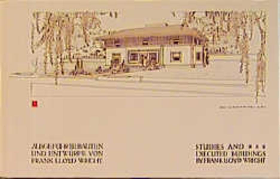 Ausgeführte Bauten und Entwürfe von Frank Lloyd Wright als Buch