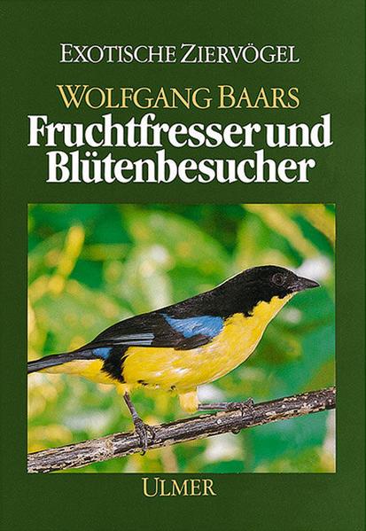 Fruchtfresser und Blütenbesucher. (Die Weichfresser, II) als Buch