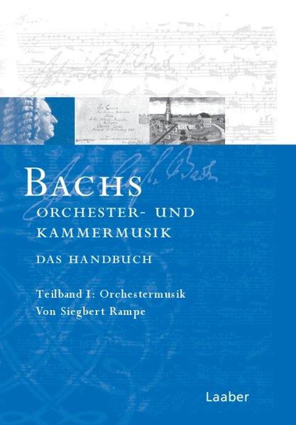 Bach-Handbuch 5. Bachs Kammermusik und Orchesterwerke als Buch