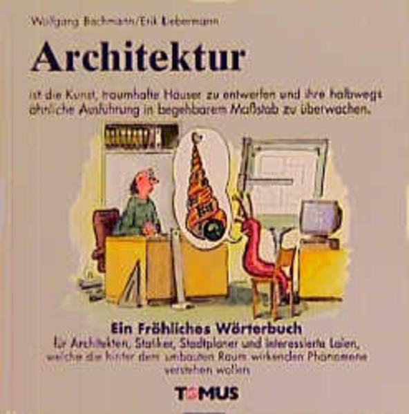 Architektur. Ein fröhliches Wörterbuch als Buch
