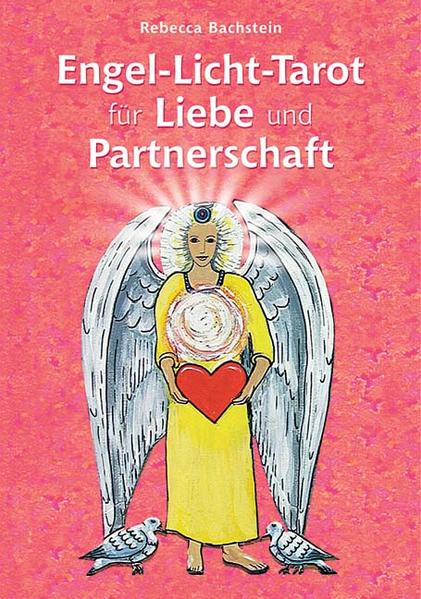 Engel-Licht-Tarot für Liebe und Partnerschaft als Buch