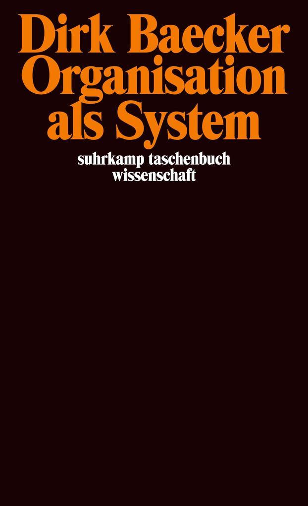 Organisation als System als Taschenbuch