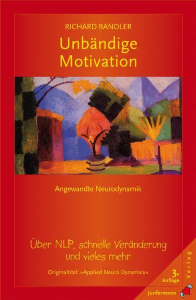 Unbändige Motivation als Buch