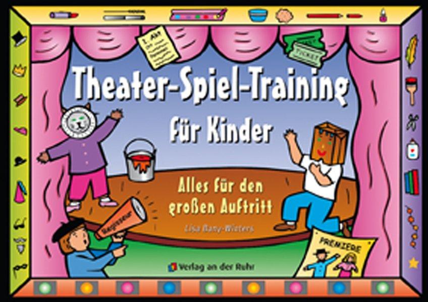 Theater-Spiel-Training für Kinder als Buch
