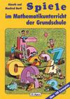 Spiele im Mathematikunterricht der Grundschule