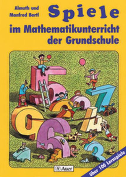 Spiele im Mathematikunterricht der Grundschule als Buch