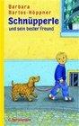 Schnüpperle und sein bester Freund