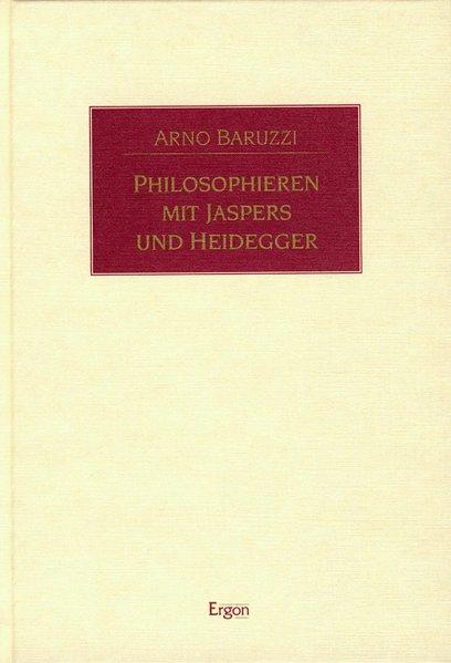 Philosophieren mit Jaspers und Heidegger als Buch