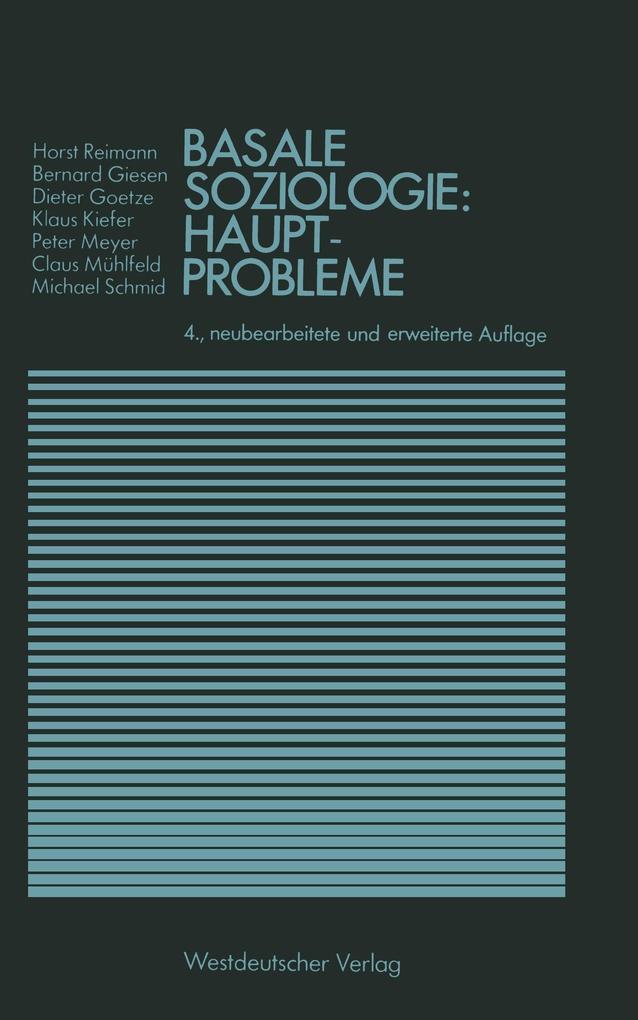 Basale Soziologie: Hauptprobleme als Buch