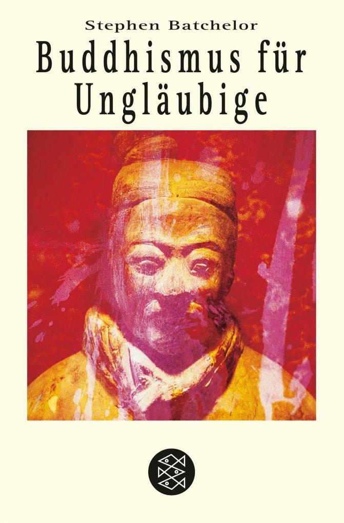 Buddhismus für Ungläubige als Taschenbuch
