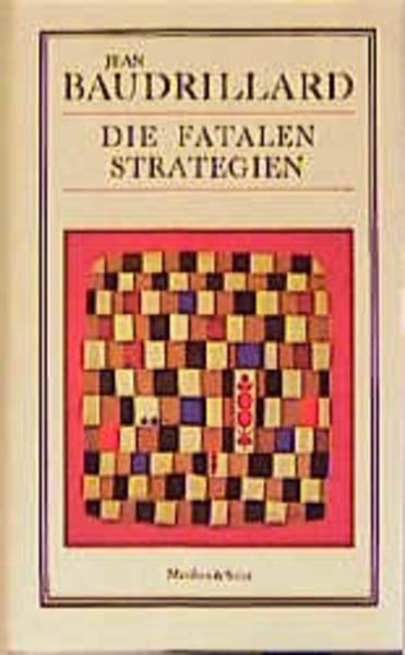 Die fatalen Strategien als Buch