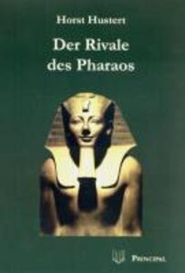 Der Rivale des Pharaos 1 als eBook